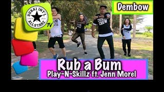 Rub a Bum | Play N skillz ft  Jenn Morel Joelii|Zumba® | Raphael ZRD |Choreography