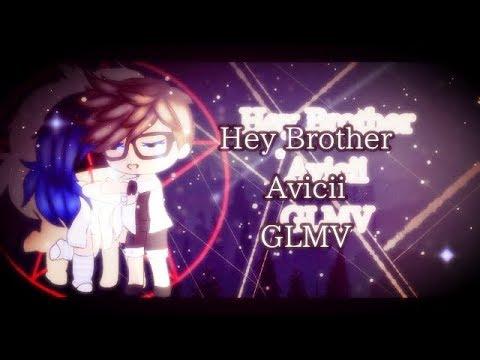 Hey Brother by Avicii||Glmv||Lazy||Original||