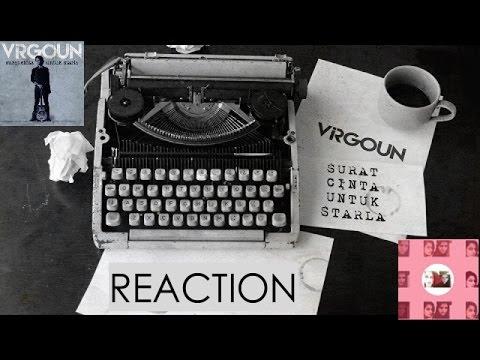 Virgoun - Surat Cinta Untuk Starla MV Reaction