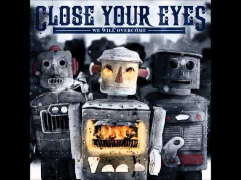 Close Your Eyes - A Proclamation