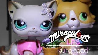 LPS - Kung Food - Short Film [Miraculous Ladybug]