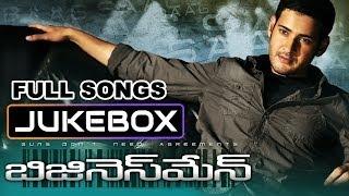 Business Man - Businessman Telugu Movie || Full Songs Jukebox || Mahesh Babu, Kajal