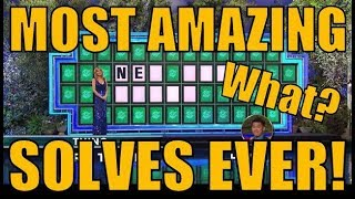 😲😲WHEEL OF FORTUNE'S MOST AMAZING SOLVES EVER!😲😲