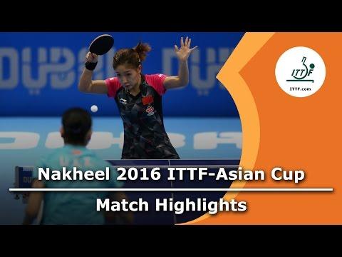 2016 Asian Cup Highlights: Liu Shiwen vs Li Xiaoxia (Final)