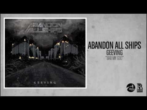 Abandon All Ships - Bro My God