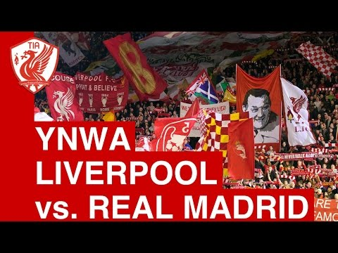 Liverpool V Real Madrid (champions League) You'll Never Walk Alone video