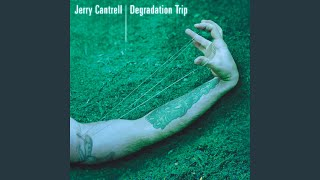 Jerry Cantrell - Bargain Basement Howard Hughes