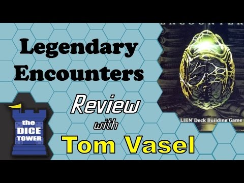 Legendary Encounters Review   with Tom Vasel