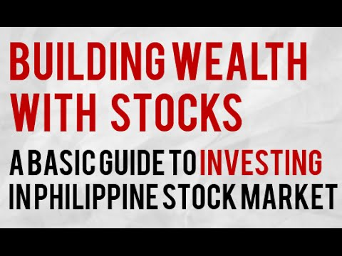 Building Wealth in Philippine Stock Market  -  A Tutorial for Beginners