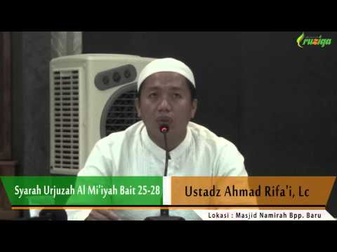 Ust. Ahmad Rifa'i - Syarah Urjuzah Al Mi'iyah Bait 25-28