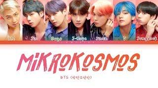 BTS - Mikrokosmos (방탄소년단 - 소우주) [Color Coded Lyrics/Han/Rom/Eng/가사]
