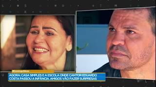 Família de Eduardo Costa já comeu barro por falta de comida
