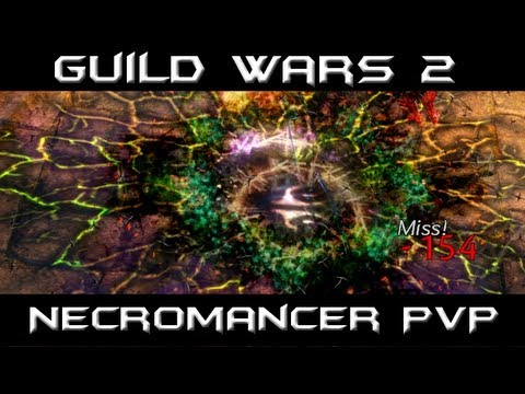 Guild Wars 2 - Necromancer PvP