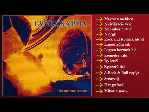 Tankcsapda - Az Ember Tervez (Teljes Album)