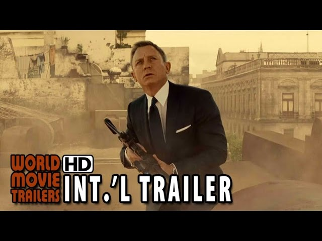 SPECTRE - James Bond 007 Final International Trailer (2015) HD