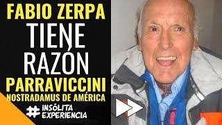 FABIO ZERPA tiene razón... Parravicini el Nostradamus de América. #insolitaexperiencia
