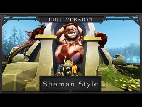 DotA 2 - Shaman Style 샤먼 스타일 [Full!]