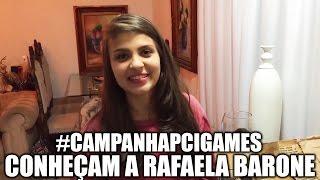 CONHEÇAM RAFAELA BARONE - A GANHADORA DA PRIMEIRA CAMPANHA PCI GAMES - #PARABENSRAFA
