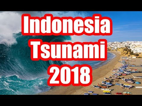 Indonesia Tsunami 2018 - New Unseen Footage 28 September 2018
