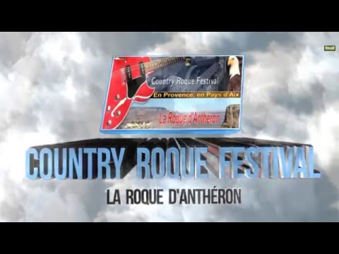 COUNTRY ROQUE FESTIVAL 2016  - LA ROQUE D'ANTHERON