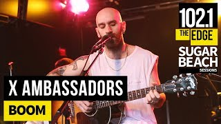 X Ambassadors - Boom (Live at the Edge)