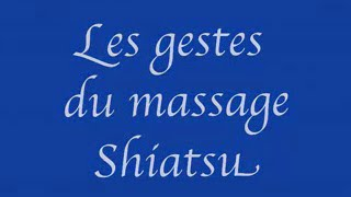 Massage Shiatsu - Science de la vie