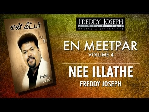 Nee Illathe - En Meetpar Vol 4 - Freddy Joseph video