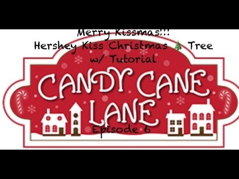 Hershey Kiss Christmas Tree/W Tutorial//Candy Cane Lane Series- Episode 6