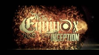 WE THE EQUINOX - Inception (Lyric Video)