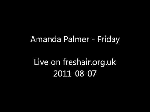 Amanda Palmer - Friday