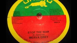 Merva Grey  - Stop The War