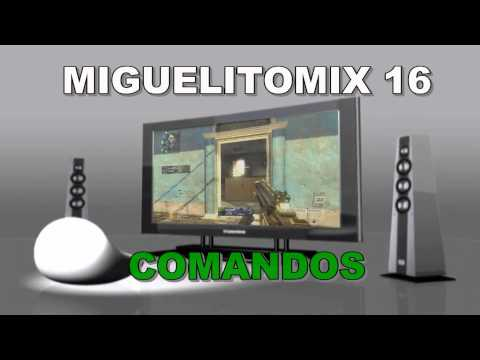 MIGUELITOMIX 16 COMANDOS