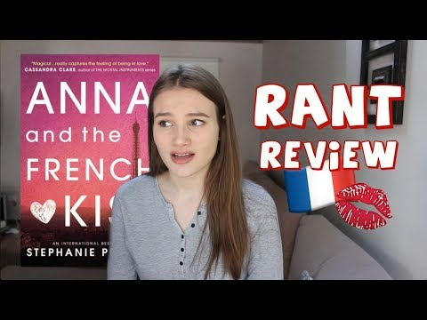 RANT REVIEW: ANNA AND THE FRENCH KISS