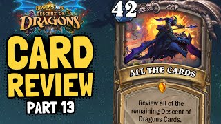 ALL THE CARDS!! | Dragons Review #13 | Hearthstone