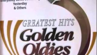 GREATEST HITS GOLDEN OLDIES