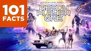 101 Facts About Ready Player One