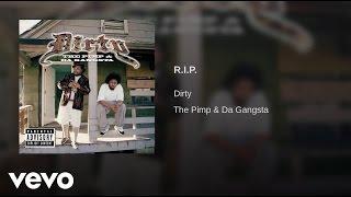 Watch Dirty RIP video
