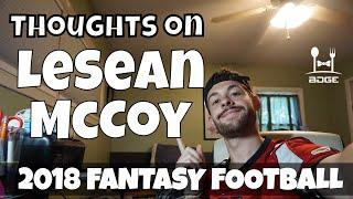 LeSean McCoy - Should You Draft Him in Fantasy Football After Breaking News? | 2018 Fantasy Football