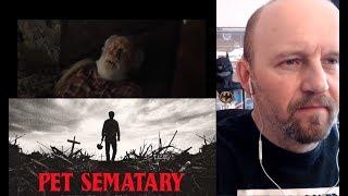 Pet Sematary (2019) Trailer #1 - REACTION