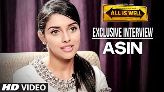 Exclusive: Asin Interview | All Is Well | T-Series