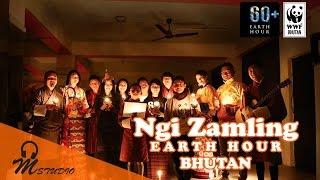 Download Lagu Earth Hour Bhutan (Ngi Zamling) Gratis STAFABAND