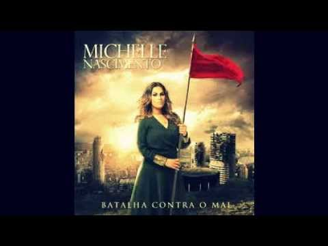 Michelle nascimento part.(Willian nascimento) -Clame- CD Batalha contra o mal