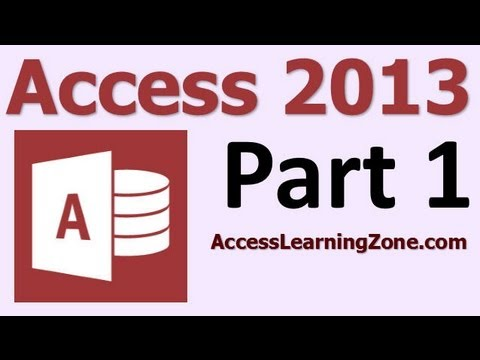 Microsoft Access 2013 Tutorial Part 01 of 12 - Database Terminology
