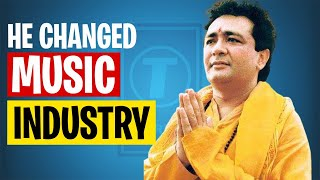 Man Behind T-Series | How T-Series Became the No 1 Music Company in India|Case study|Business Model