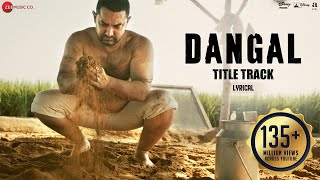 Download Dangal - Title Track | Lyrical Video | Dangal | Aamir Khan | Pritam | Amitabh B | Daler Mehndi 3Gp Mp4
