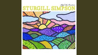 Sturgill Simpson You Can Have The Crown