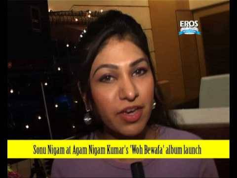 Sonu Nigam at Agam Nigam Kumars Woh Bewafa Album Launch