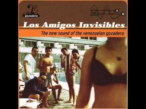 Los Amigos Invisibles - Sexy
