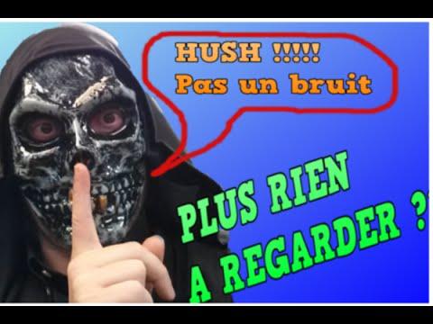 Plus rien A regarder ? #1 Hush [FR] streaming vf
