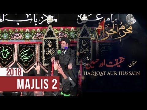 2nd Muharram 1440-2018 | Ayatullah Sayed Aqeel Algharavi | Haqiqat Aur Hussain (as)